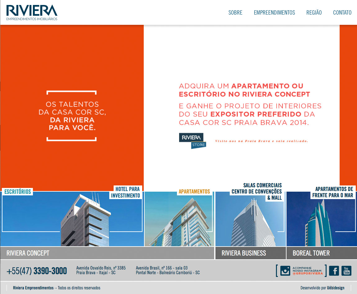 Site produzido pela Uébi - Grupo Riviera